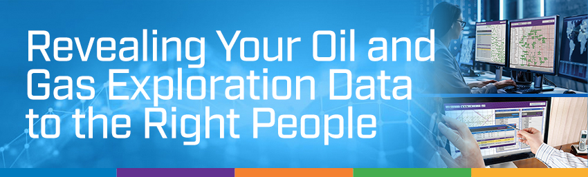 Revealing Oil and Gas Exploration Data to Right People