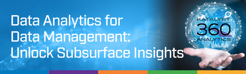 Data Analytics for Subsurface Data Management